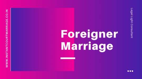 Foreigner Marriage